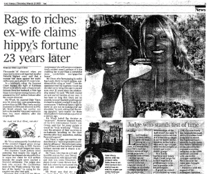 Rags to Riches - ex-wife claims hippy's fortune 23 years later